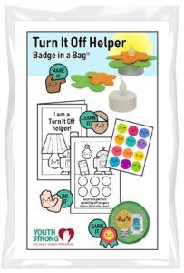 Turn It Off Helper Badge in a Bag